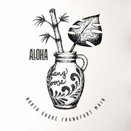 """""""ALOHA - NORTH SHORE FRANKFURT MAIN"""""""