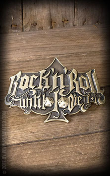 Buckle Rock'n'Roll Until I Die - Special Edition