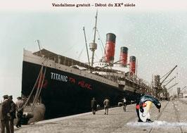 "Carte ""Titanic ta mère"""