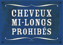 "Carte ""Cheveux mi-longs prohibés"""