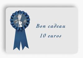 Bon cadeau, une tranche de 10 euros