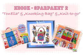 "Ebook Sparpaket 2: ""TonElla""   ""Knooking-Bag""   ""Knit-to-go"""