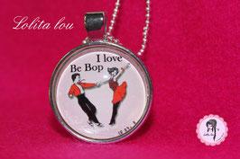 « I love Be Bop »