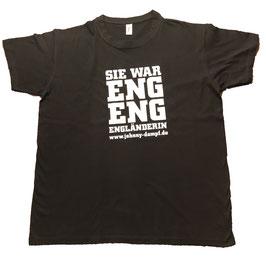SIE WAR ENGLÄNDERIN T-Shirt
