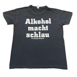 !SALE! ALKOHOL MACHT SCHLAU T-Shirt (altes Design)
