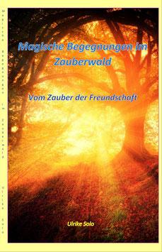 Magische Begegnungen im Zauberwald, Printausgabe, Neuware