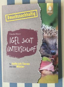 #machsnachhaltig Igel sucht Unterschlupf