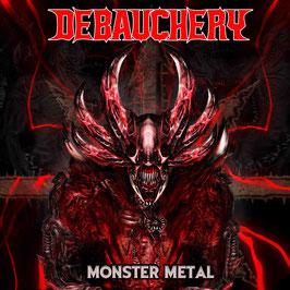 DEBAUCHERY - Monster Metal (3CD Digi)