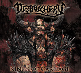 DEBAUCHERY - Kings of Carnage (2013)