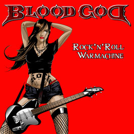 BLOOD GOD - Rock'n'Roll Warmachine (2017)