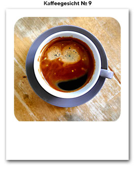 Kaffeegesicht No. 9