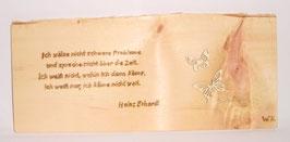 Zirbenholzbrett (Ich wälze nicht schwere Probleme....) von Heinz Erhardt