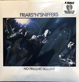 """NO FRILLS,NO BULLSHIT  通常版"" FRIARS 'N' SNIFFERS"