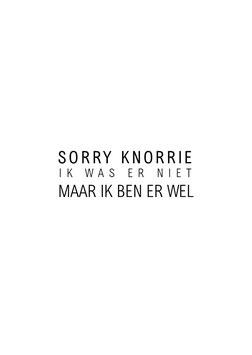 Sorry knorrie