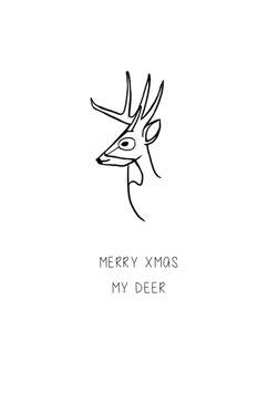 Merry XMAS my deer