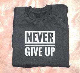 Felpa Never Give Up