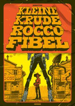 Die kleine krude Rocco-Fibel