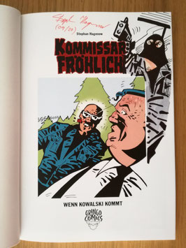 "Kommissar Fröhlich 9: Wenn Kowalski kommt - signiert ""Kowalski maskiert"