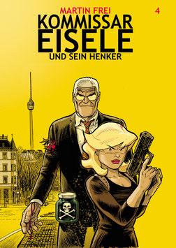 Kommissar Eisele 4: Kommissar Eisele und sein henker