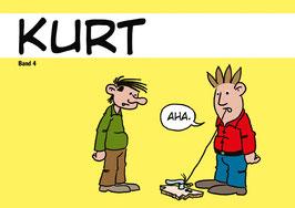 Kurt 4: Aha.