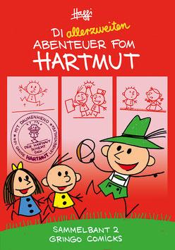 Di allerzweiten Abenteuer fom Hartmut