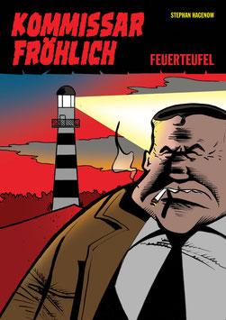 Kommissar Fröhlich 1: Feuerteufel