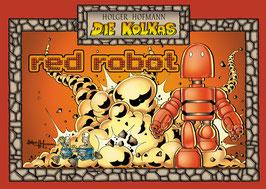 Die Kolkas 5: Red Robot