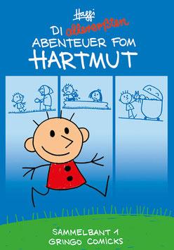 Die allererßten Abenteuer fom Hartmut