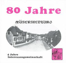 80 Jahre Müsersiedlung