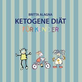 """Kochbuch """"Ketogene Diät für Kinder"""""""