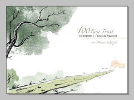 100 Tage Trost - Ein Begleiter durch die Trauerzeit