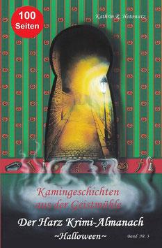 """-Geschichten aus der Geistmühle- """"Halloween"""" Band 3"""