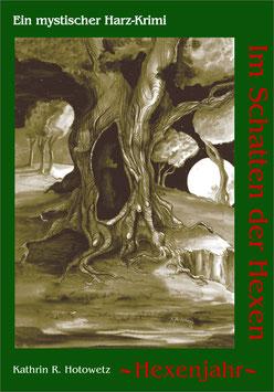 """""""Im Schattender Hexen"""" Teil 2"""