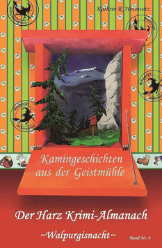 """-Geschichten aus der Geistmühle- """"Walpurgis"""" Band 4"""