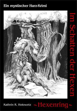 """""""Im Schatten der Hexen"""" Teil 1"""