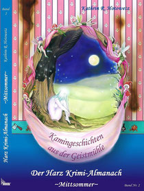 Kamingeschichten aus der Geistmühle      -Mittsommer- Band 2