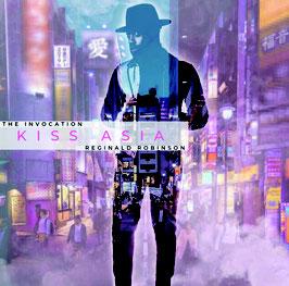 レジナルド・ロビンソンThe Invocation Kiss Asia