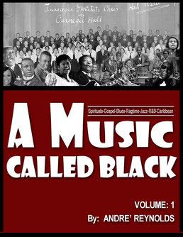 A MUSIC CALLED BLACK