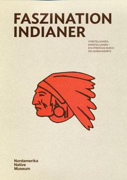 Faszination Indianer