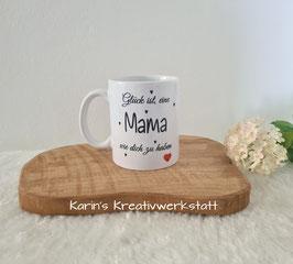 """Tasse """"Glück ist, eine Mama wie dich zu haben"""" mit Foto"""
