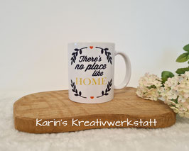"""Tasse """"There´s no place like Home"""""""