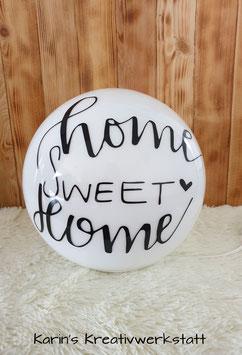 Kugelleuchte *Home sweet Home*