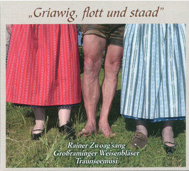 """Griawig, flott und staad"""