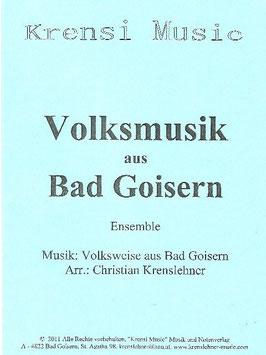 Neu Auflage!! Notenheft, Volksmusik aus Bad Goisern, Einzelstimmen + Partitur!!
