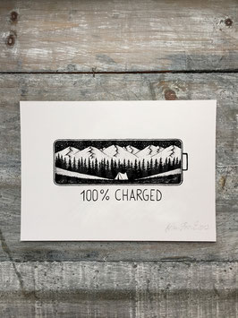 100% CHARGED | Signed Art Print #8