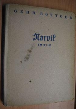 Artikelnummer: 01148 NARVIK - Buch mit Widmung von Gauleiter Martin Mutschmann