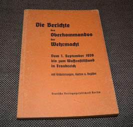 Artikelnummer: 02132 Die Berichte des Oberkommandos der Wehrmacht