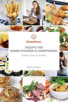 Kochbuch: Rezepte für Kombi-Steamer & Dampfgarer.
