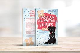 Tagebuch eines Notfallhundes - Der weite Weg zum Glückshund - EBOOK