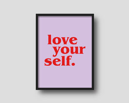 Print 'LOVE YOUR SELF'